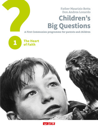 Children's Big Questions. A First Communion programme for parents and children