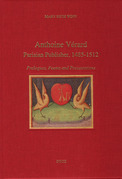 Anthoine Vérard, Parisian Publisher, 1485-1512 : Prologues, Poems and Presentations