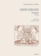 Mercuriade. Tragédie (1605)