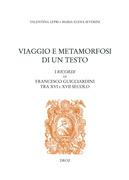 Viaggio e Metamorfosi di un Testo: I Ricordi di Francesco Guicciardini tra XVI e XVII secolo