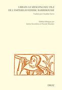 Urbain le mescongneu filz de l'empereur Federic Barberousse
