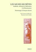 Les Muses secrètes. Kabbale, alchimie et littérature à la Renaissance