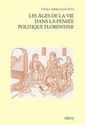 Les âges de la vie dans la pensée politique florentine (ca 1480-1532)