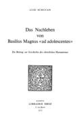 Das Nachleben von Basilius Magnus «Ad adolescentes» : ein Beitrag zur Geschichte des christlichen Humanismus