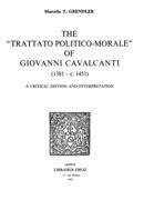 The «Trattato Politico-Morale» of Giovanni Cavalcanti (1381 - c.1451)