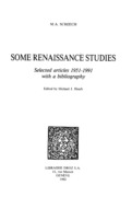 Some Renaissance Studies : Selected articles 1951-1991 with a bibliography