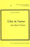 L'Art de l'acteur selon Dorat et Samson (1766-1863/65)