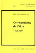 Correspondance de Pékin : 1722-1759 / Préface par Paul Demiéville