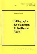 Bibliographie des manuscrits de Guillaume Postel