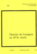 Histoire de l'exégèse au XVIe siècle. Actes du colloque international de Genève en 1976