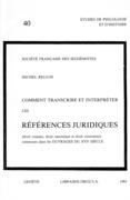 Comment transcrire et interpréter les références juridiques contenues dans les ouvrages du 16e siècle