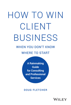 How to Win Client Business When You Don't Know Where to Start