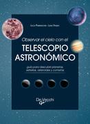 Observar el cielo con el telescopio astronómico