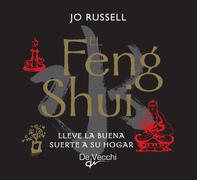 El Feng Shui. Lleve la buena suerte a su hogar
