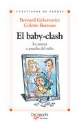 El baby-clash. La pareja a prueba del niño