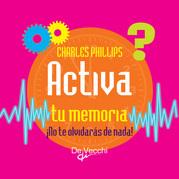Activa tu memoria. ¡No te olvidarás de nada!
