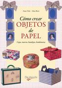 Cómo crear objetos de papel