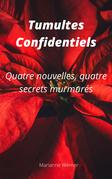 Tumultes confidentiels