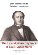 The life and pioneering work of Louis-Victor Marcé (1828-1864)