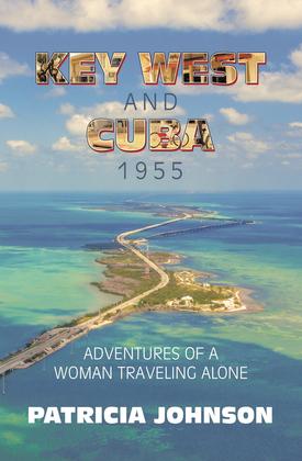 Key West and Cuba 1955
