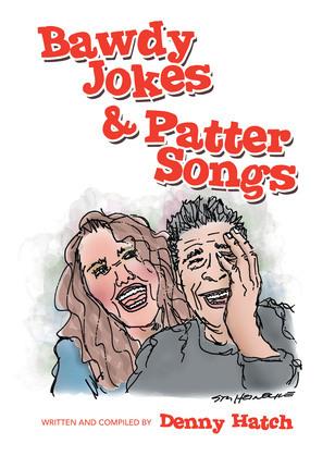Bawdy Jokes & Patter Songs