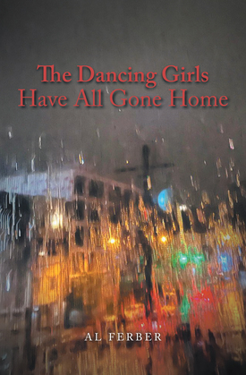 The Dancing Girls Have All Gone Home