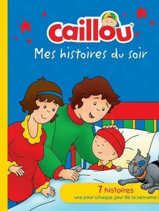 Caillou: Mes histoires du soir