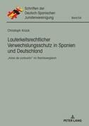 Lauterkeitsrechtlicher Verwechslungsschutz in Spanien und Deutschland