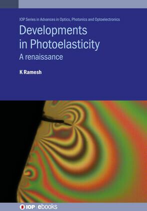Developments in Photoelasticity