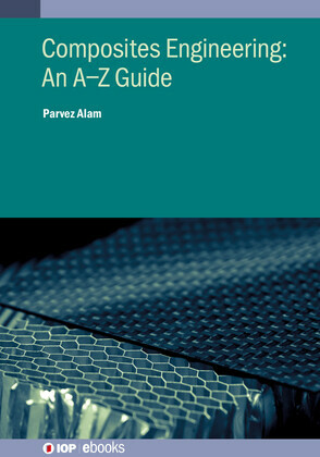 Composites Engineering: An AZ Guide