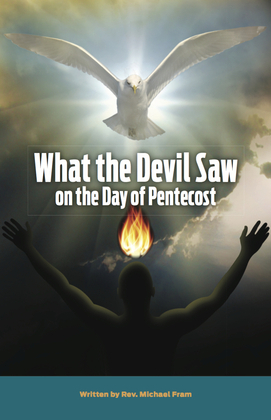 What the Devil Saw On the Day of Pentecost