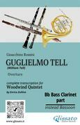 "Bb Bass Clarinet (instead Bassoon) part of ""Guglielmo Tell"" for Woodwind Quintet"