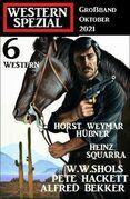 Western Spezial Großband Oktober 2021 – 6 Western
