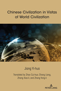 Chinese Civilization in Vistas of World Civilization
