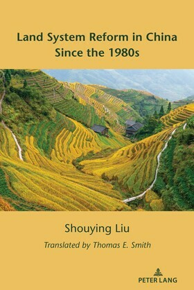 Land System Reform in China Since the 1980s