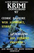 Krimi Doppelband 97 - Jack Braden und Bount Reiniger ermitteln!