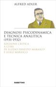 Diagnosi psicodinamica e tecnica analitica (1931-1932)