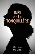 Inès de La Tonquillère