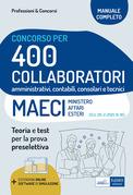 [EBOOK] Concorso 400 Collaboratori MAECI: manuale e quesiti per la preselezione