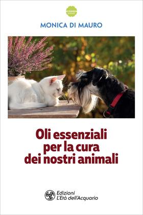 Oli essenziali per la cura dei nostri animali