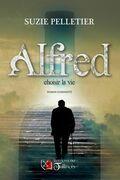 Alfred : choisir la vie