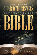 Christian Characteristics as Defined by the Bible