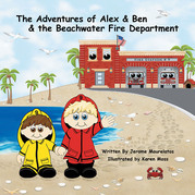 The Adventures of Alex & Ben & the Beachwater Fire Department