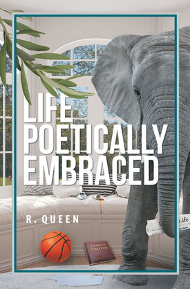 Life Poetically Embraced
