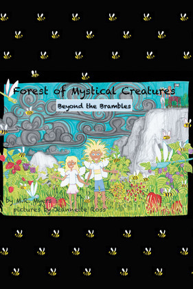 Forest of Mystical Creatures:  Beyond The Brambles
