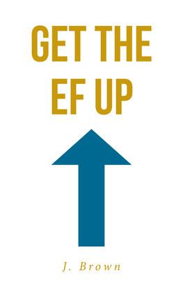 Get the EF Up