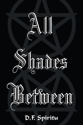 All Shades Between