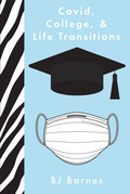 Covid, College, & Life Transitions