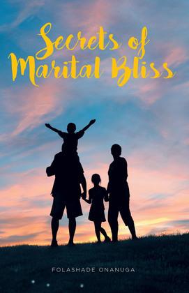 Secrets of Marital Bliss
