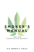 Smoker's Manual: The 420 Commission Report